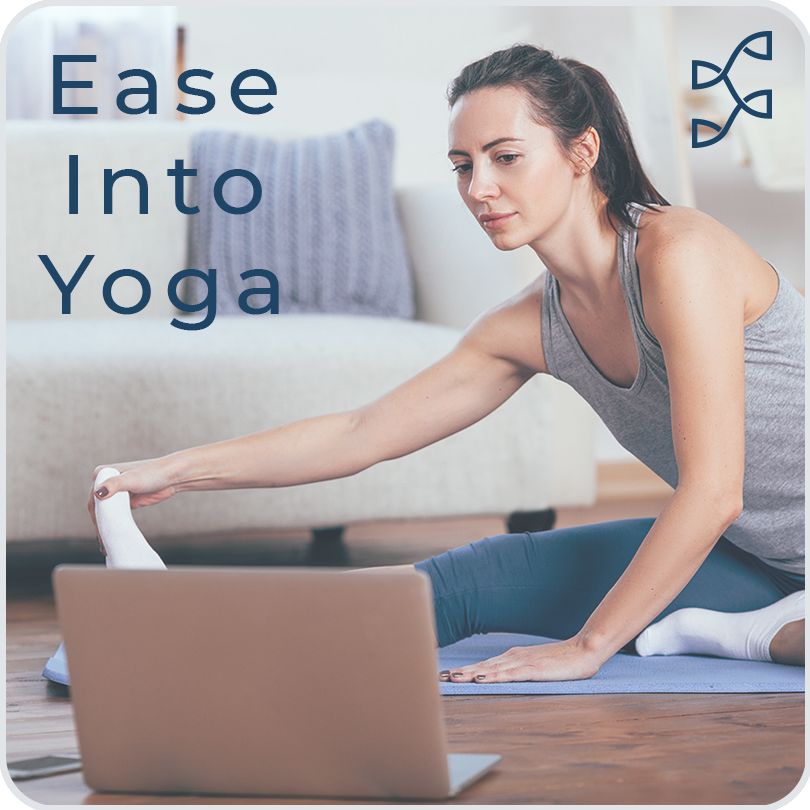Ease Into Yoga