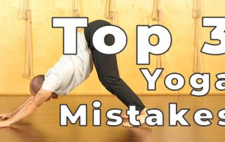 Top 3 Beginner Yoga Mistakes